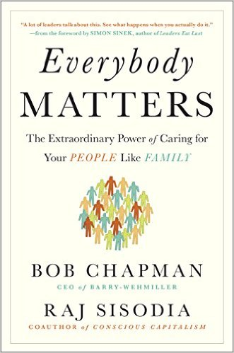 everybody-matters-bob chapman-raj sisodia