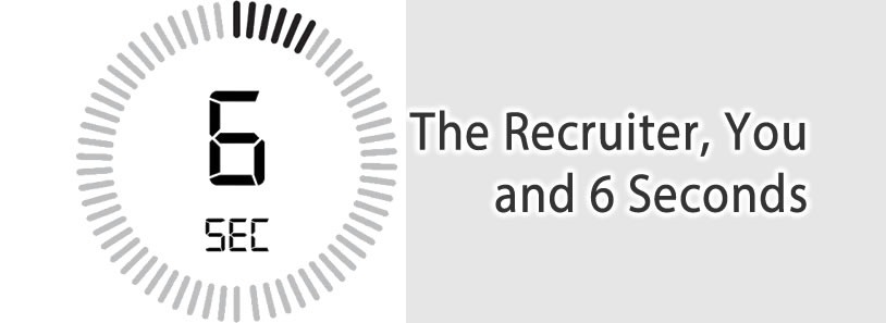 The Recruiter, You and 6 Seconds