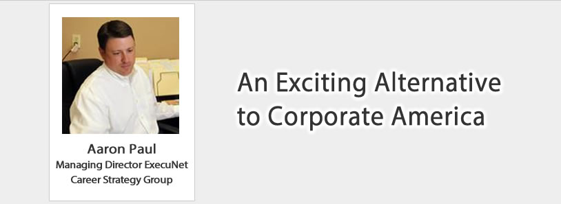 An Exciting Alternative to Corporate America