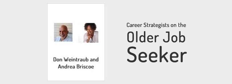 Career Strategists on the Older Job Seeker