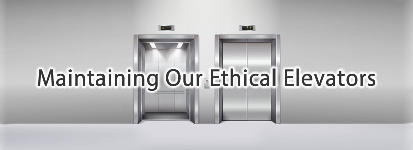 Maintaining our Ethical Elevators