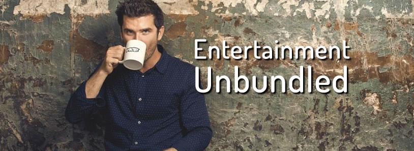 Entertainment Unbundled