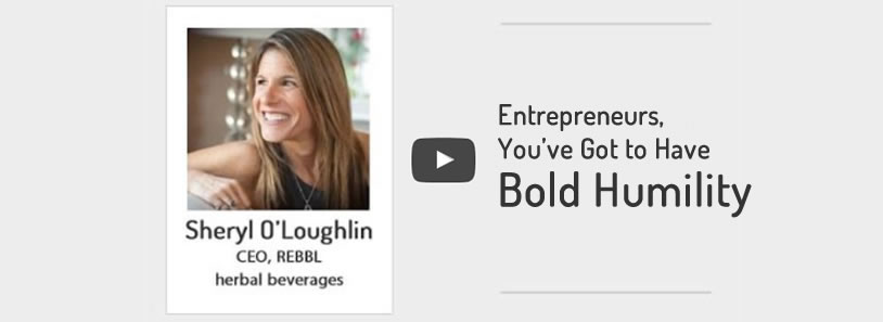 Entrepreneurs youve got to have bold humility