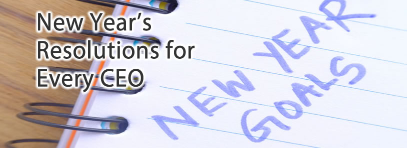 New Year's Resolutions for Every CEO