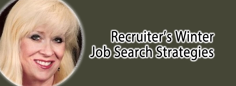 Recruiter's Winter Job Search Strategies