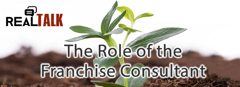 The Role of the Franchise Consultant