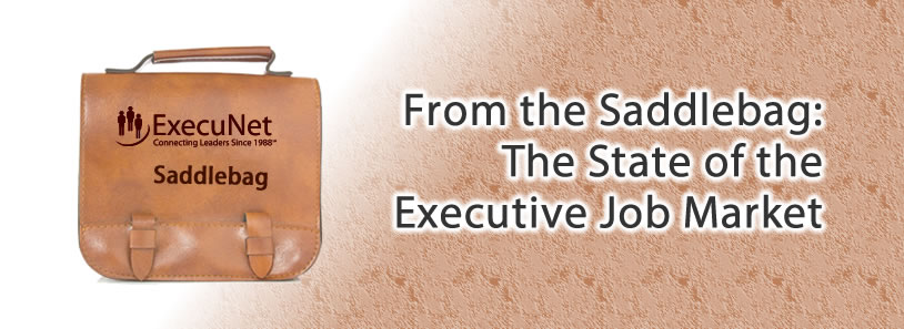 From the Saddlebag: The State of the Executive Job Market