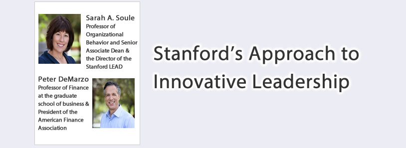 Stanford's Approach to Innovative Leadership