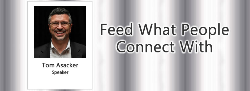 Feed What People Connect With