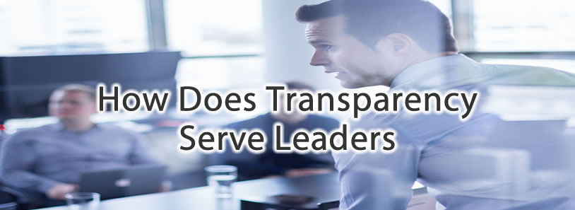 How Does Transparency Serve Leaders