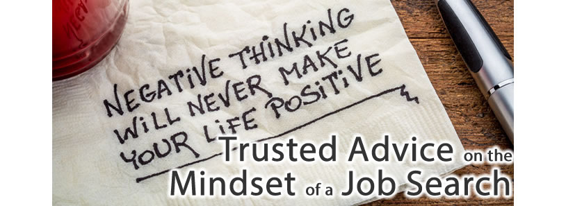 Trusted Advice on the Mindset of a Job Search