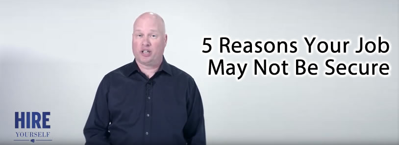 5 Reasons Your Job May Not Be Secure