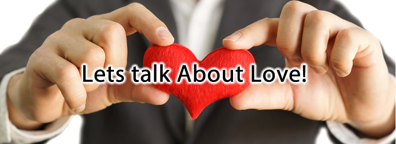 Lets talk About Love!