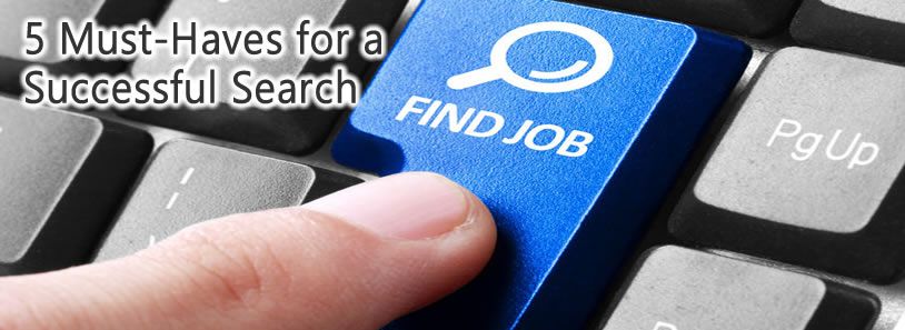 5 Must-Haves for a Successful Search