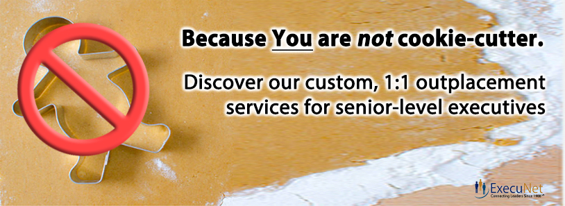 Custom Outplacement Services for Senior-level Executives