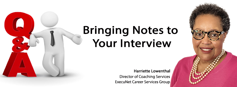 Bringing Notes to Your Interview