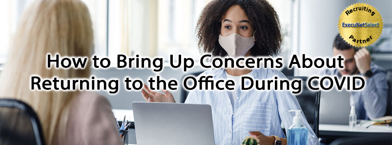 How to Bring Up Concerns About Returning to the Office During COVID