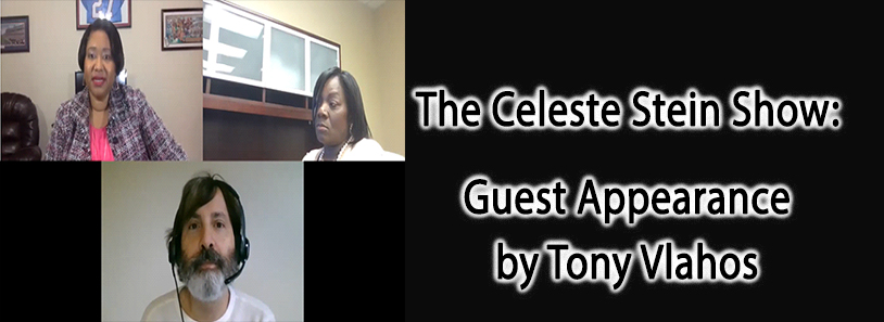 The Celeste Stein Show: Guest Appearance by Tony Vlahos