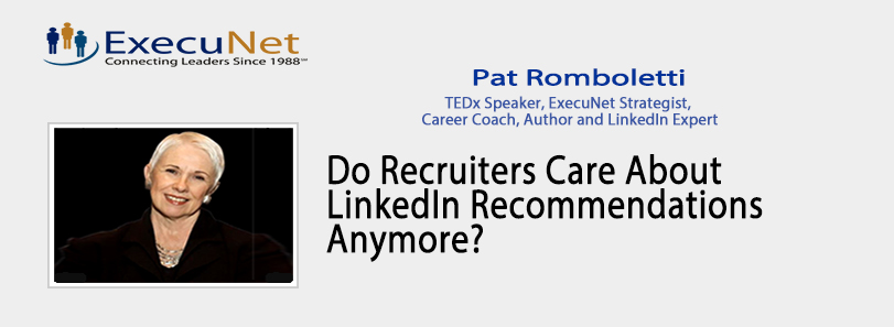 Do Recruiters Care About LinkedIn Recommendations Anymore?