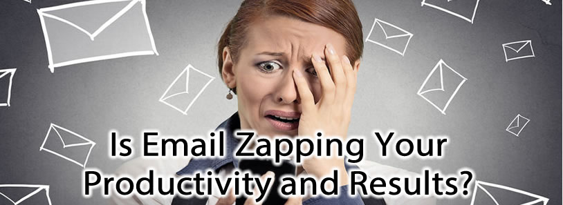 Is Email Zapping Your Productivity and Results?