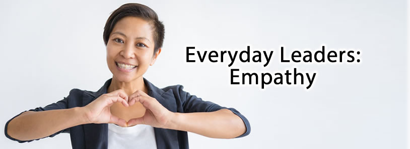 Everyday Leaders: Empathy