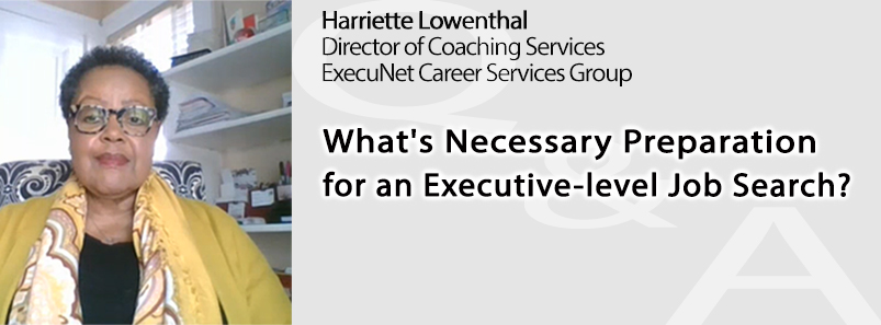 What's Necessary Preparation for an Executive-level Job Search?