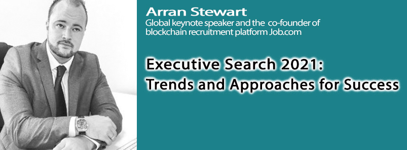 Executive Search 2021: Trends and Approaches for Success
