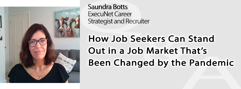 How Job Seekers Can Stand Out in a Job Market That's Been Changed by the Pandemic