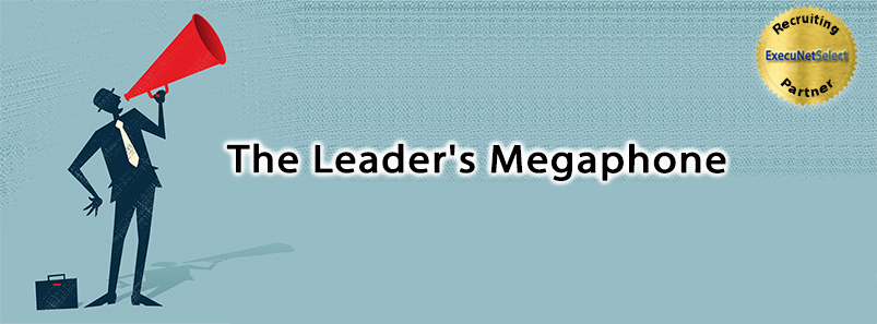 The Leader's Megaphone