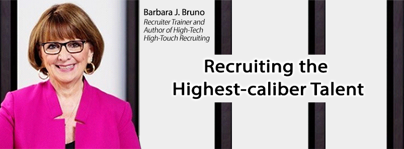 Recruiting the Highest-caliber Talent