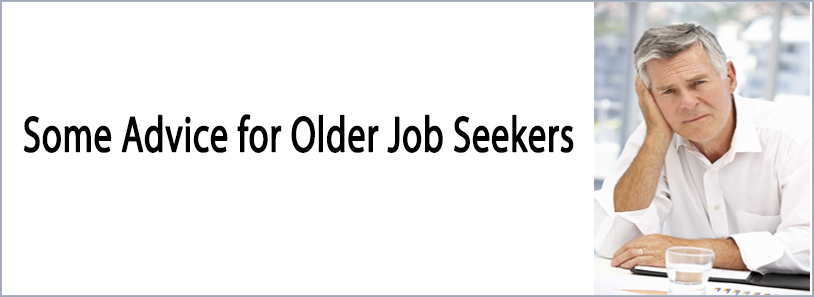 Some Advice for Older Job Seekers