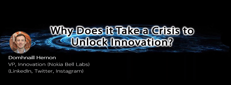 Why Does it Take a Crisis to Unlock Innovation?