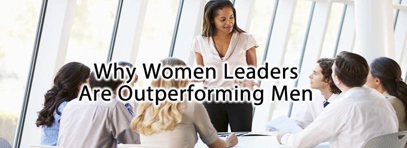 Why Women Leaders Are Outperforming Men