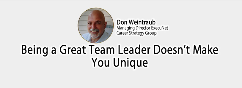 Being a Great Team Leader Doesn't Make You Unique