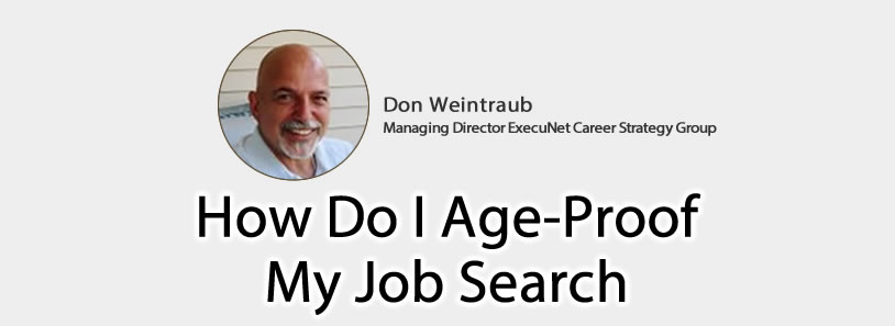 How Do I Age-Proof My Job Search?