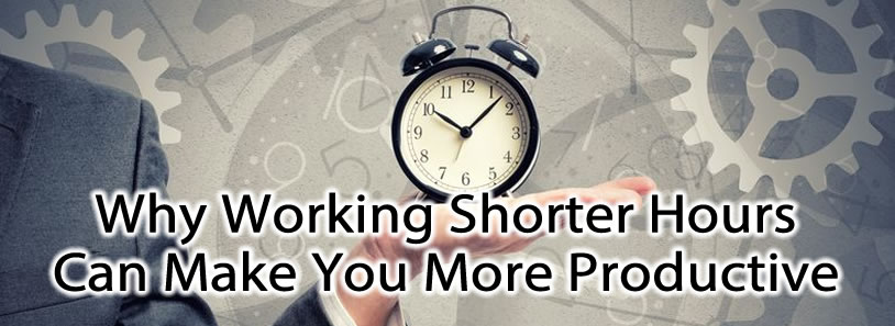 Why Working Shorter Hours Can Make You More Productive
